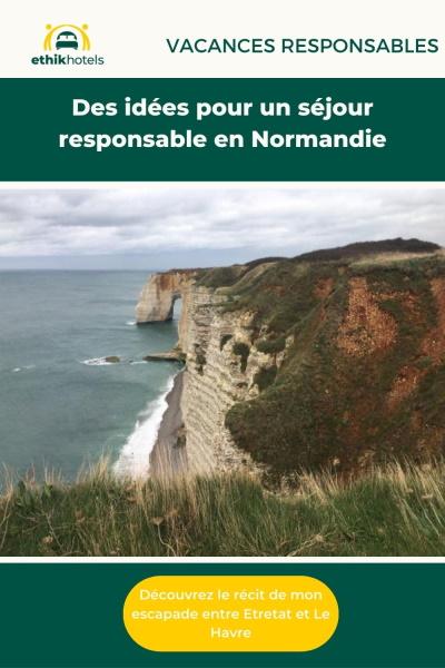 Eplingle pinterest Des idées pour un séjour responsable en Normandie avec au centre une photo des falaises d'étretat