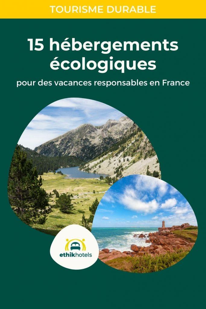 Hébergement eco responsable France - visuel Pinterest 1 - Fodn vers avec 2 ronds avec dans l'un une photo d'un lac de monatagne et dans l'autre une photo d'une côte rocheuse