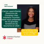 Les 10 tendances du tourisme en 2021 - Photo de l'invitation au live instagram avec la photo de Clarice Lasemillante